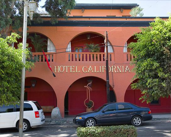 Welcome to the Hotel California. Todos Santos, Baja, Mexico